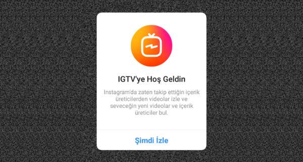 IGTV Nasıl Kullanılır?
