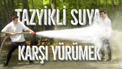 Photo of Tazyikli Suya Karşı Yürümek