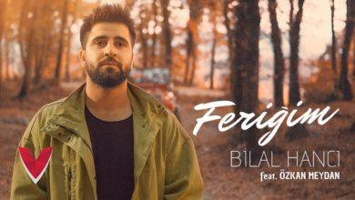 Photo of Bilal Hancı Kimdir ve Nerelidir? Yeni Şarkısı Feriğim Yayınlandı