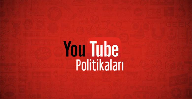 youtube politikaları