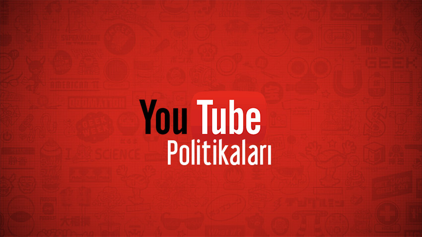 youtube politikaları