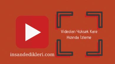 Photo of Youtube Videoları Yüksek Kare Hızında İzleme